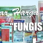 Daftar Harga Fungisida Juni 2015 (Bag. 2)