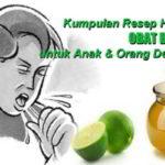 52 Resep Obat Batuk Tradisional (Obat Batuk Alami) untuk Anak, Orang Dewasa dan Ibu Hamil