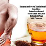 Kumpulan Obat Tradisional PEGAL LINU, Sakit Pinggang, Badan Pegal-pegal Semua, Capai, Lelah dan Letih