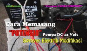 Cara Memasang POTENSIOMETER pada Tanki Semprot Elektrik Rakitan (Modifikasi)